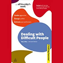 Dealing with Difficult People: Creating Success Series