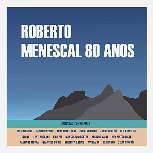Roberto Menescal - Mp, B - Menescal 80 Anos [CD]