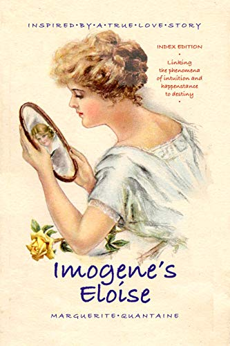 Imogene's Eloise: Inspired By A True Love Story : Index Edition