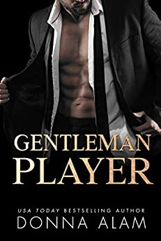 Gentleman Player by [Donna Alam]