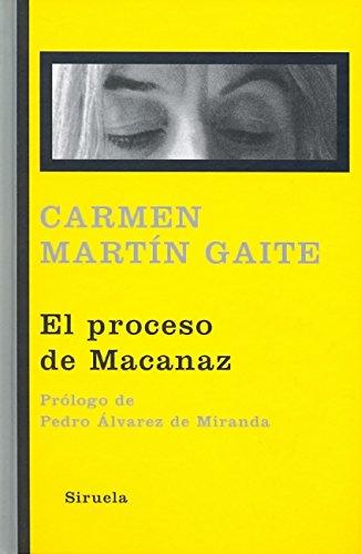 El proceso de Macanaz: Historia de un empapelamiento: 307 (Libros del Tiempo)