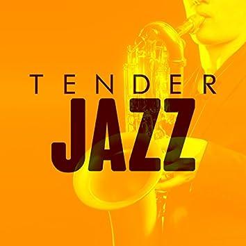Tender Jazz