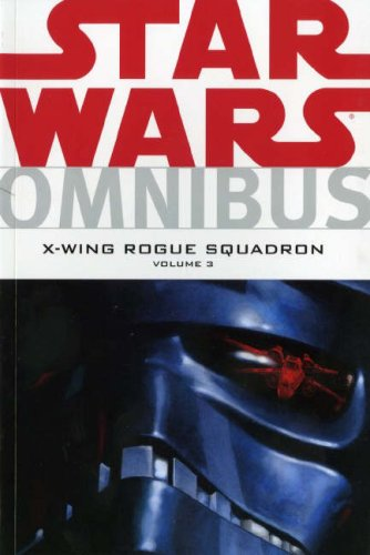 Star Wars: X-Wing Rogue Squadron Omnibus
