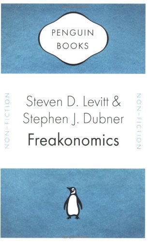 Freakonomics: A Rogue Economist Explores the Hidden Side of Everything (Penguin Celebrations)の詳細を見る