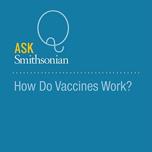 How Do Vaccines Work? audiobook cover art