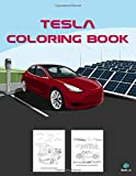 Tesla Coloring Book: Greatest Electric Cars Coloring Book for Adults and Kids - hours of coloring fun! (Super Car Coloring Books)