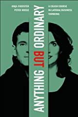 Anything But Ordinary: A Crash Course in Lateral Thinking Hardcover