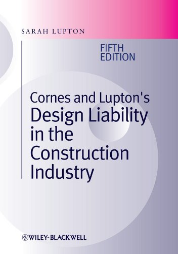 Cornes and Lupton's Design Liability in the Construction Industry