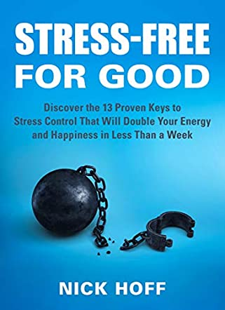 Stress-Free for Good