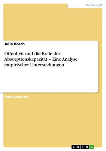 Offenheit und die Rolle der Absorptionskapazität – Eine Analyse empirischer Untersuchungen