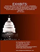 Exhibits: Letters and Reports to Congress, Military, and the Media