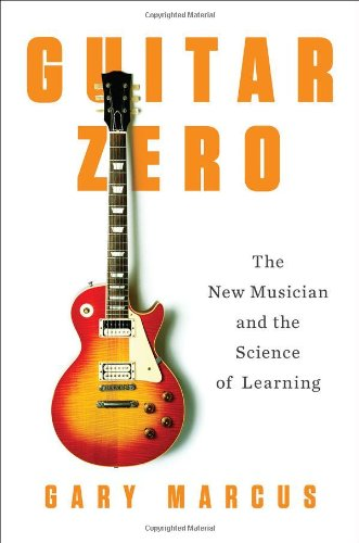 Image of Guitar Zero: The New Musician and the Science of Learning