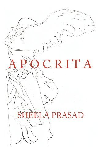 Apocrita by Sheela Prasad (2012-07-12)