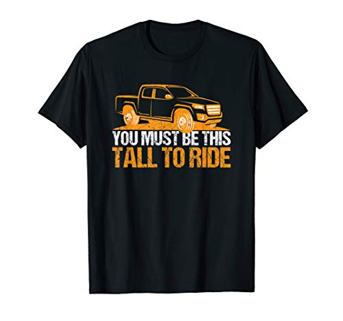 Lifted Pickup Truck You Must Be This Tall To Ride Diesel T-Shirt