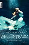 Virginia Kantra: Wellentraum