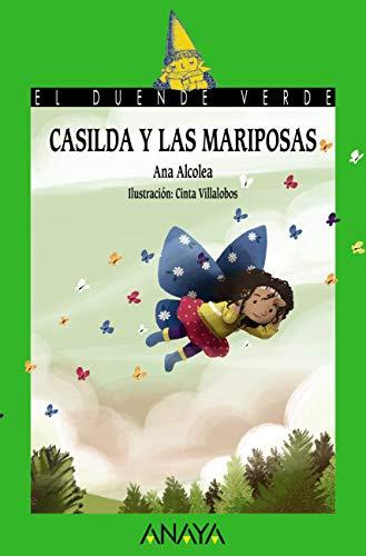 Casilda y las mariposas (LITERATURA INFANTIL - El Duende Verde)