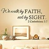 Vinilo para pared con texto en inglés 'We Walk by Faith,not by Sight (2 Corintios 5:7), color negro
