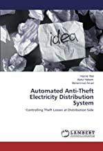 Automated Anti-Theft Electricity Distribution System: Controlling Theft Losses at Distribution Side