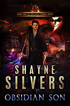Obsidian Son: Nate Temple Series Book 1 by [Shayne Silvers]