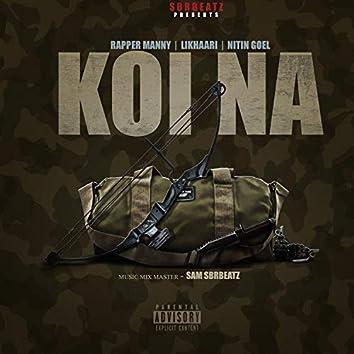 Koi Na (feat. Likhaari & Nitin Goel)