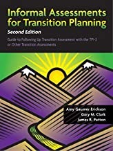 Informal Assessments for Transition Planning by Amy Gaumer Erickson (2013-05-01)