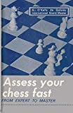 Assess Your Chess Fast From Expert To Master-O'kelly De Galway, Alberic Gouder, Adriano Sloan, Sam