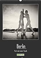 Berlin - Portrait einer Stadt (Wandkalender 2022 DIN A3 hoch): Klassische Schwarz-Weiss-Fotografien auf analogem Mittelformat (Monatskalender, 14 Seiten )