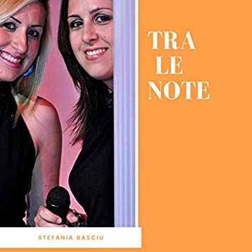 TRA le NOTE