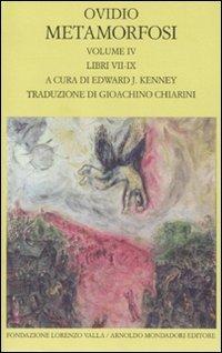 Metamorfosi. Testo latino a fronte. Libri VII-IX (Vol. 4)