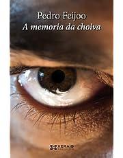 A memoria da choiva (EDICIÓN LITERARIA - NARRATIVA)