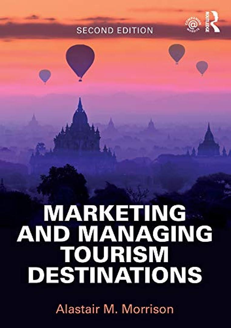 証言する期待トリムMarketing and Managing Tourism Destinations (English Edition)