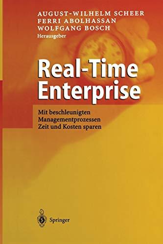 Real-Time Enterprise: Mit beschleunigten Managementprozessen Zeit und Kosten sparen