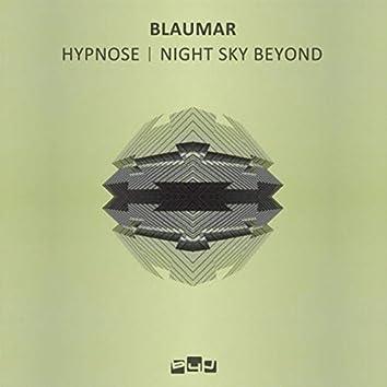 Hypnose / Night Sky Beyond