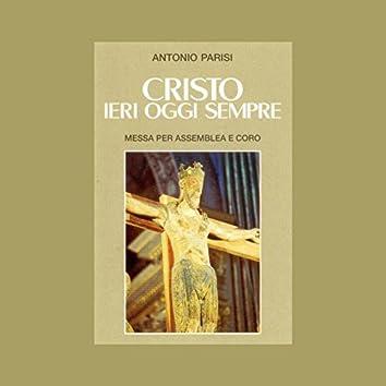 Cristo ieri oggi sempre (Messa per assemblea e coro)