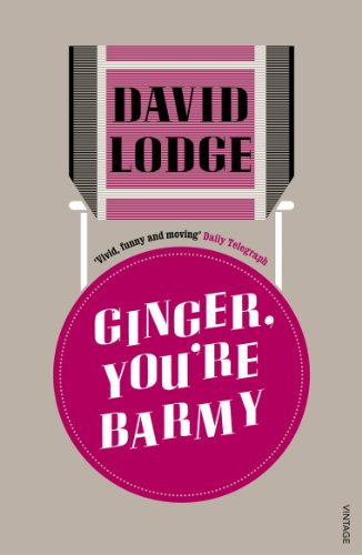 Ginger, You're Barmy by [David Lodge]
