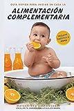 Guía rápida para iniciar en casa la Alimentación Complementaria