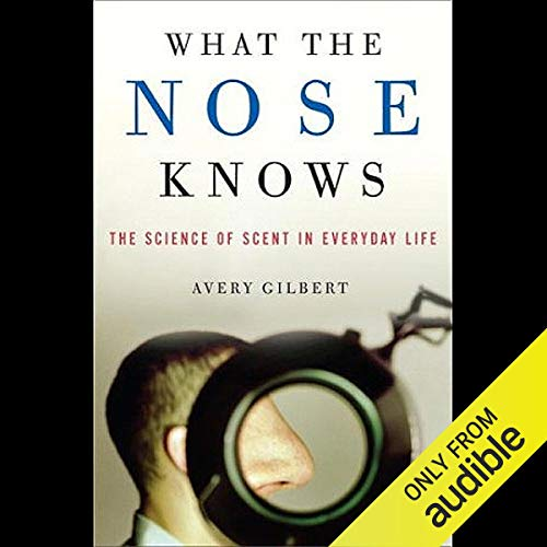 What the Nose Knows audiobook cover art