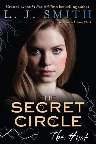 The Secret Circle: The Hunt (Secret Circle, 5)