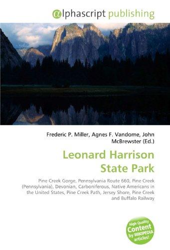 Leonard Harrison State Park: Pine Creek Gorge, Pennsylvania Route 660, Pine Creek (Pennsylvania), Devonian, Carboniferous, Native Americans in the ... Jersey Shore, Pine Creek and Buffalo Railway