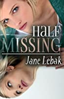 Half Missing 1942133170 Book Cover
