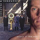 Weights & Measures by Spirit of the West