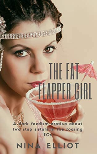 The Fat Flapper Girl A step sister feedism erotica product image