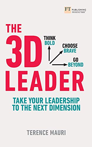 The 3D Leader ePub eBook: Take Your Leadership to the Next Dimension (English Edition)