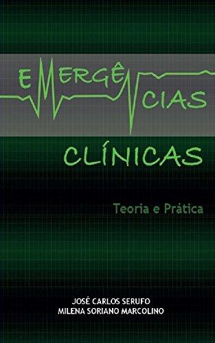 Emergências Clínicas - Teoria e Prática