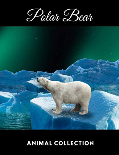 Polar Bear: Animal Notebook, Journal, Diary (110 Pages, Quad Ruled 5 squers per inch, 8,5 x 11)