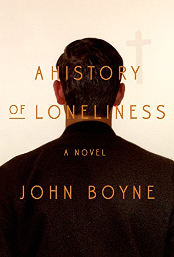 Image of A History of Loneliness: A Novel