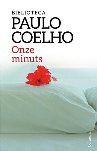 Onze minuts (Paulo Coelho) (Catalan Edition)