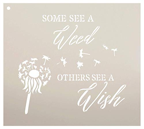 Some See A Weed Others See A Wish Word Stencil by StudioR12 - Dandelion Art Reusable Mylar Template | Painting, Chalk, Mixed Media | DIY Decor - STCL2187 - Select Size (10' x 9')