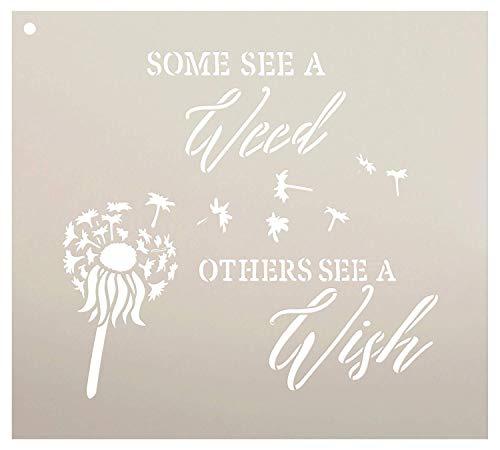 Einige sehen ein Unkraut andere sehen A Wish Wort Schablone von studior12–Pusteblume art wiederverwendbar Mylar Vorlage | Malerei, Kreide, Mischtechnik | DIY Decor–stcl2187, Größe wählen 10