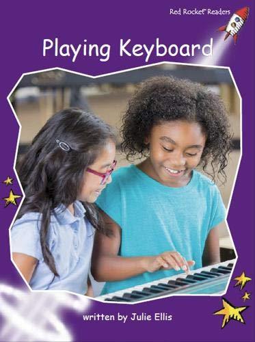 Playing Keyboard (Red Rocket Readers)